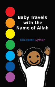 Baby Travels with the Name of Allah Front Cover